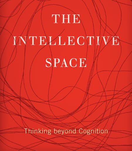 Cover text: The Intellective Space: Thinking Beyond Cognition