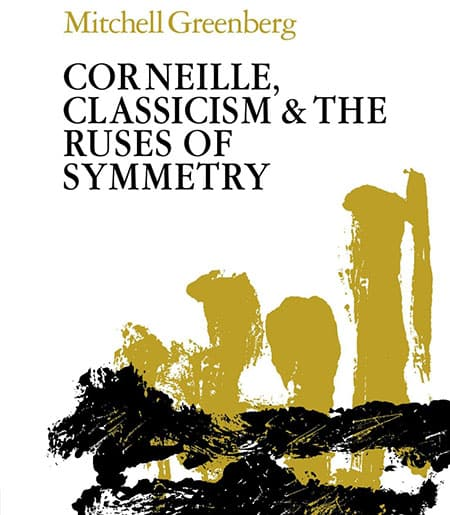 Cover Text: Corneille, Classicism and The Ruses of Symmetry