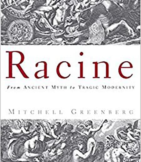 Cover text: Racine: From Ancient Myth to Tragic Modernity