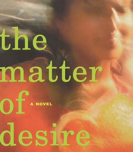 "Cover image of blurred photograph of a young woman, ""The Matter of Desire"""