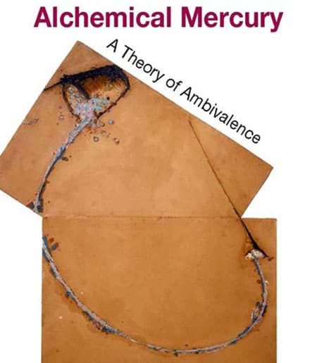 "Abstract image: ""Alchemical Mercury: A Theory of Ambivalence"""