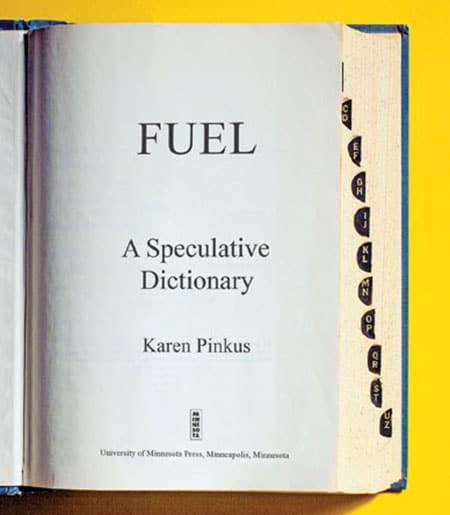 Cover image: Open dictionary. Cover text: Fuel: A Speculative Dictionary
